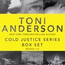 Cold Justice Series Box Set, Volume I: Books 1-3 (Unabridged) MP3 Audiobook