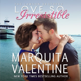 Love So Irresistible: The Lawson Brothers Book 3 (Unabridged) E-Book Download