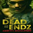 Dead Endz: Zombie Games, Book 3 (Unabridged) MP3 Audiobook