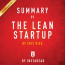 Summary of The Lean Startup, by Eric Ries Includes Analysis (Unabridged) MP3 Audiobook