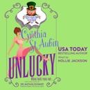 Unlucky: The Case Files of Dr. Matilda Schmidt, Paranormal Psychologist (Unabridged) MP3 Audiobook