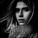 Darkness Follows: Darkness Series, Volume 2 (Unabridged) MP3 Audiobook