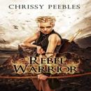 Rebel Warrior: The Hope Saga, Book 3 (Unabridged) MP3 Audiobook