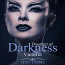 Victoria: A Vampire & Paranormal Romance: Daughters of Darkness: Victoria's Journey Book 1 (Unabridged) MP3 Audiobook