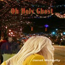 Oh Holy Ghost: Mellow Summers Paranormal Mystery Series, Book 5 (Unabridged) MP3 Audiobook