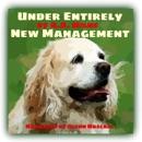 Under Entirely New Management (Unabridged) MP3 Audiobook