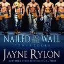 Nailed to the Wall: Powertools, Book 5 (Unabridged) MP3 Audiobook