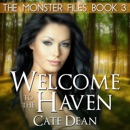 Welcome to The Haven: The Monster Files, Book 3 (Unabridged) MP3 Audiobook