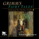 Grimm's Fairy Tales (Unabridged) MP3 Audiobook