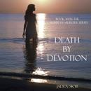 Death by Devotion (Unabridged) MP3 Audiobook