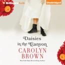 Daisies in the Canyon (Unabridged) MP3 Audiobook