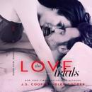 The Love Trials 3: The Love Trials, Book 3 (Unabridged) MP3 Audiobook