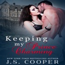 Keeping My Prince Charming: Finding My Prince Charming, Book 3 (Unabridged) MP3 Audiobook