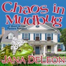 Chaos in Mudbug (Unabridged) MP3 Audiobook
