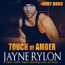 Touch of Amber (Hot Rods) (Unabridged) MP3 Audiobook