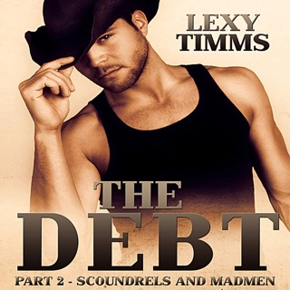 The Debt: Scoundrels and Madmen: Cowboy, Soldier Military, Civil War Romance (Unabridged) E-Book Download