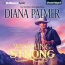 Wyoming Strong: Wyoming Men, Book 4 (Unabridged) MP3 Audiobook