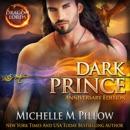 Dark Prince: Dragon Lords Anniversary Edition (Unabridged) MP3 Audiobook