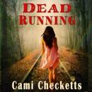 Dead Running (Unabridged) MP3 Audiobook