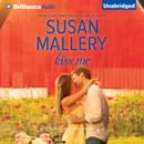 Kiss Me: Fool's Gold, Book 17 (Unabridged) MP3 Audiobook