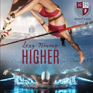 Higher: The University of Gatica Series Book 3 (Unabridged) E-Book Download