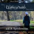 An Unforgivable Secret: Amish Secrets, Book 1 (Unabridged) MP3 Audiobook