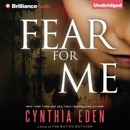 Fear for Me: A Novel of the Bayou Butcher (Unabridged) MP3 Audiobook