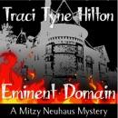 Eminent Domain: A Mitzy Neuhaus Mystery, Book 2 (Unabridged) MP3 Audiobook