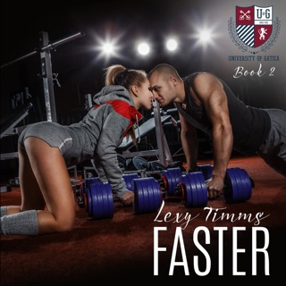Faster: The University of Gatica Series Book 2 (Unabridged) E-Book Download