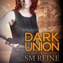 Dark Union: The Descent Series, Book 3 (Unabridged) MP3 Audiobook