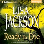 Ready to Die: Selena Alvarez/Regan Pescoli, Book 5 (Unabridged)