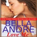 Love Me: A Sequel to Take Me (Unabridged) MP3 Audiobook