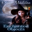 Enchanted Objects: Witches of Bayport (Unabridged) MP3 Audiobook