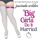 Big Girls Do It Married (Unabridged) MP3 Audiobook