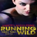 Running Wild: Zombie Games, Book 2 (Unabridged) MP3 Audiobook