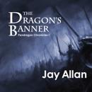 The Dragon's Banner (Unabridged) MP3 Audiobook