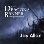 The Dragon's Banner (Unabridged)