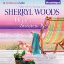 Home to Seaview Key: A Seaview Key Novel, Book 2 (Unabridged) MP3 Audiobook