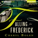 Falling for Frederick (Unabridged) MP3 Audiobook