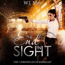 End in Sight: The Chronicles of Kerrigan, Book 6 (Unabridged) MP3 Audiobook