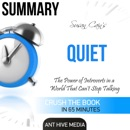 Summary: Susan Cain's Quiet: The Power of Introverts in a World That Can't Stop Talking (Unabridged) MP3 Audiobook