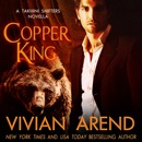Copper King: Takhini Shifters, Book 1 (Unabridged) MP3 Audiobook