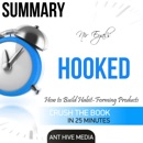 Summary: Nir Eyal's Hooked: Proven Strategies for Getting Up to Speed Faster and Smarter (Unabridged) MP3 Audiobook