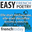 Elle était déchaussée, elle était décoiffée: Easy French Poetry - Reading & Analysis MP3 Audiobook