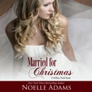 Married for Christmas: Willow Park, Book 1 (Unabridged) MP3 Audiobook