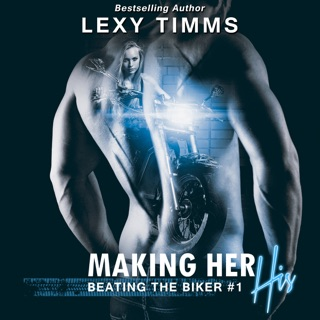 Making Her His: Beating the Biker Series, Book 1 (Unabridged) E-Book Download
