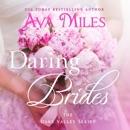 Daring Brides: Dare Valley (Unabridged) MP3 Audiobook