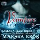 Vampire (Alpha Claim 2): A New Adult Paranormal Romance (Unabridged) MP3 Audiobook
