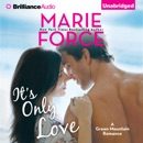 It's Only Love: A Green Mountain Romance, Book 5 (Unabridged) MP3 Audiobook