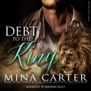 In Debt to the King: Shifter Fight League, Book 1 (Unabridged) MP3 Audiobook